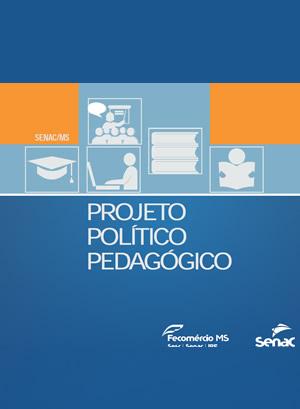 Projeto Político Pedagógico - Senac MS