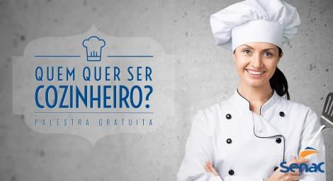 Palestra gratuita Quem quer ser Cozinheiro - Senac Turismo e Hospitalidade