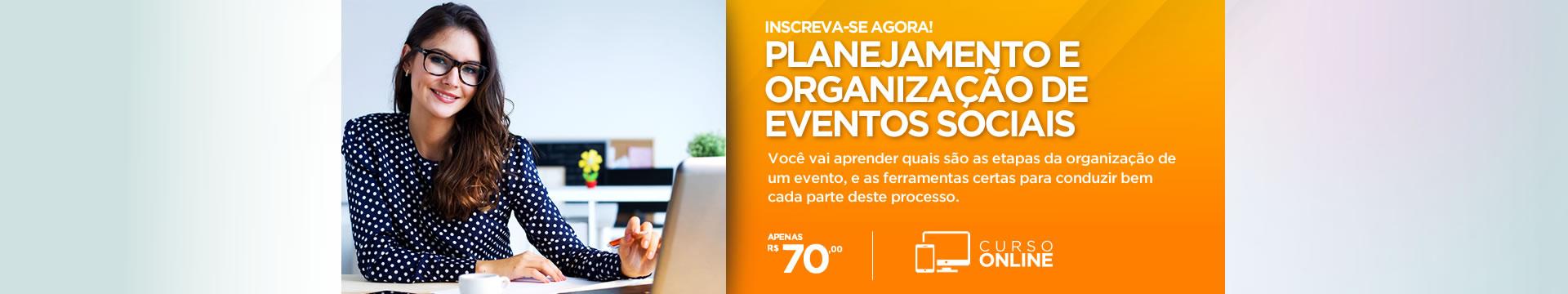 Curso Online Planejamento e Organização de Eventos Sociais