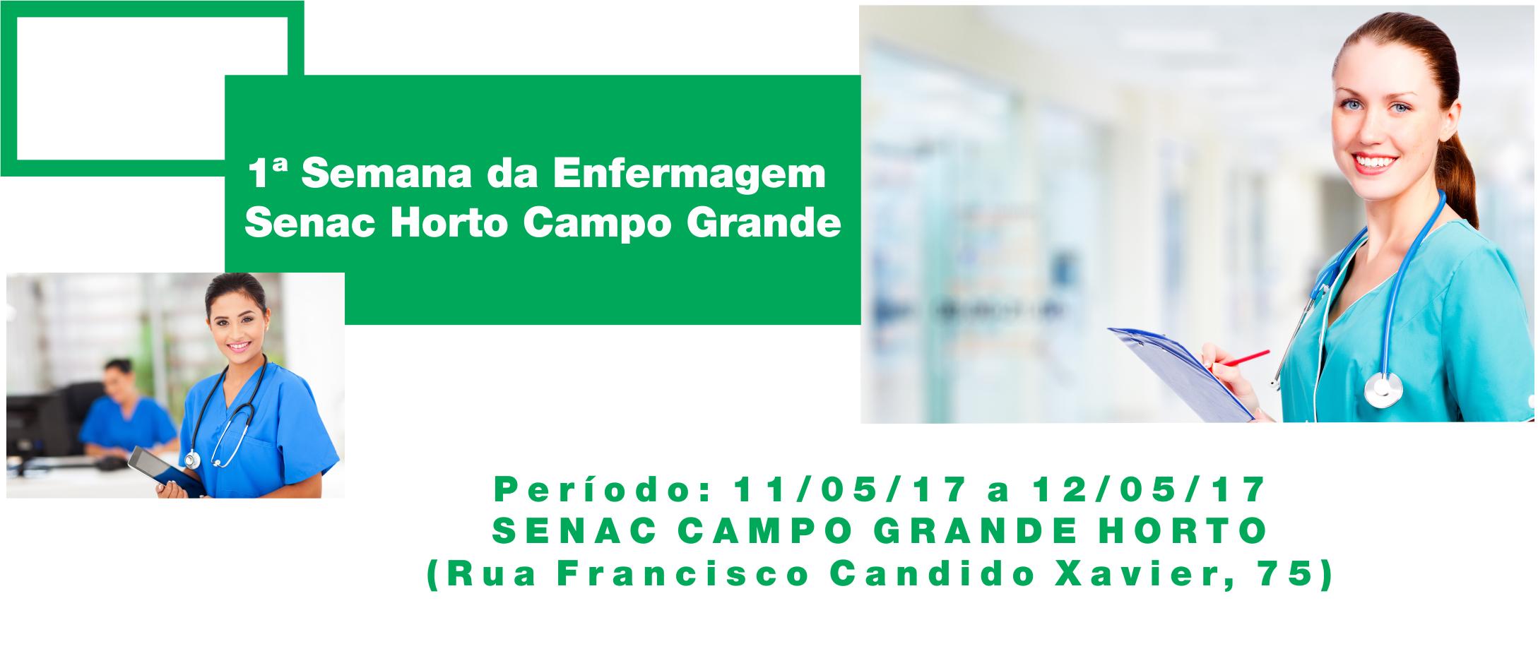 Senac Campo Grande realiza 1ª Semana de Enfermagem